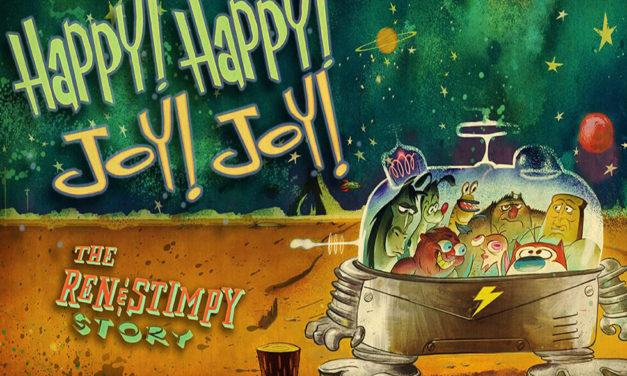 Happy Happy Joy Joy: The Ren and Stimpy Story