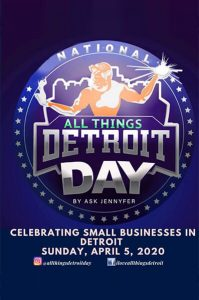 National All Things Detroit Day @ Eastern Market - Sheds 3,4,5
