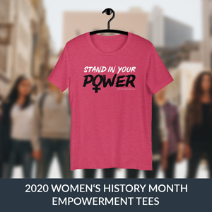Women's History Month Exclusive Tees